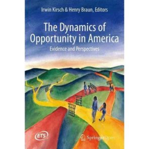 Henry Braun book_Dynamics of Opportunity in America